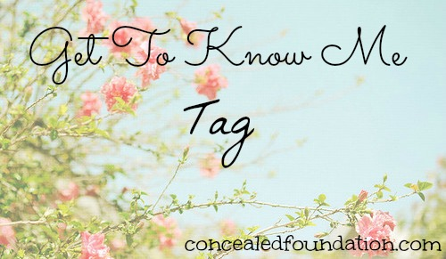 Get To Know Me Tag ~ Concealed Foundation